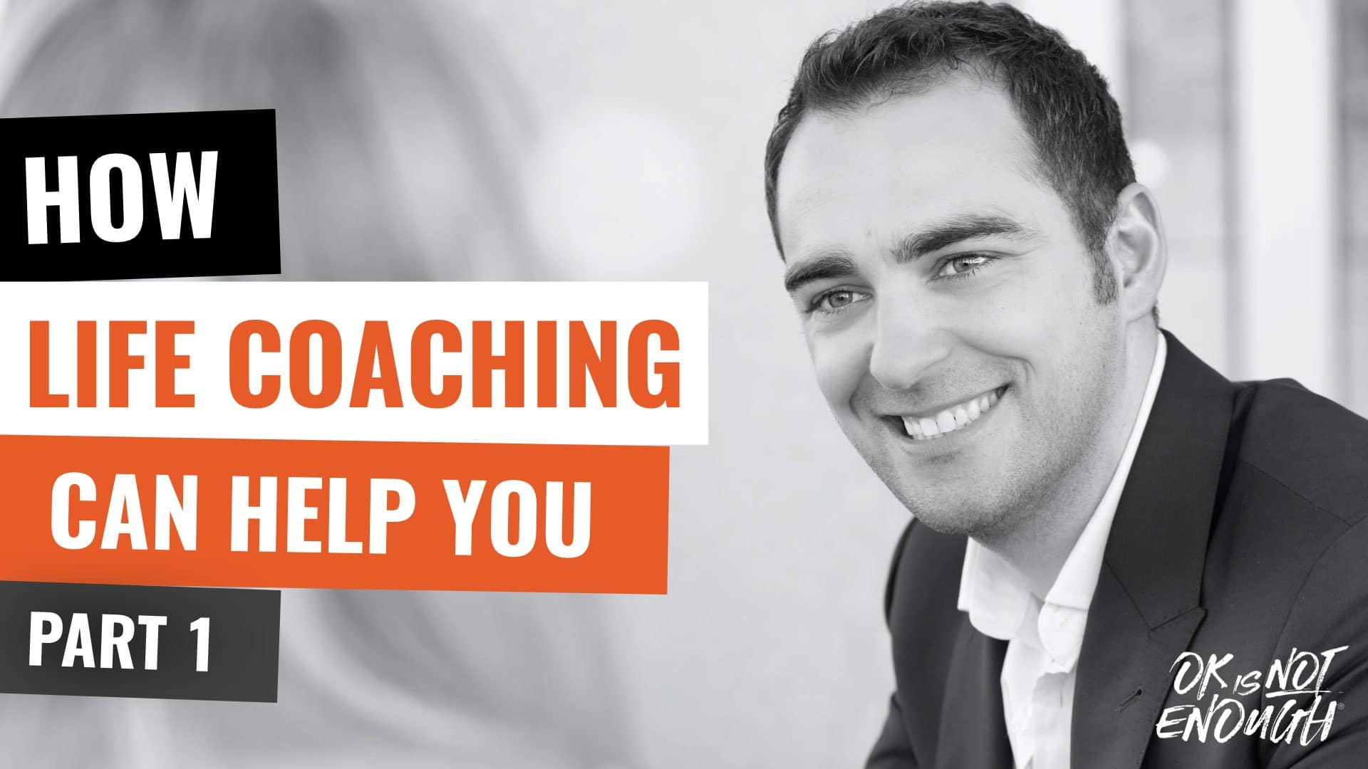 How Life Coaching Can Help You: 10+ Powerful Benefits of Working With a Life Coach (part 1)