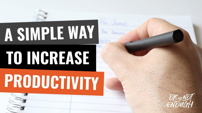 A Simple Way to Increase Your Productivity and Focus