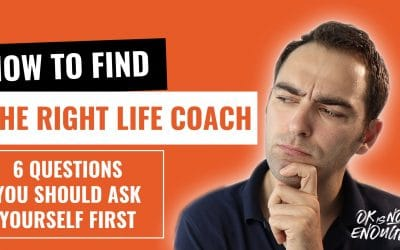 How to find the right life coach for you – 6 Questions you should ask yourself first