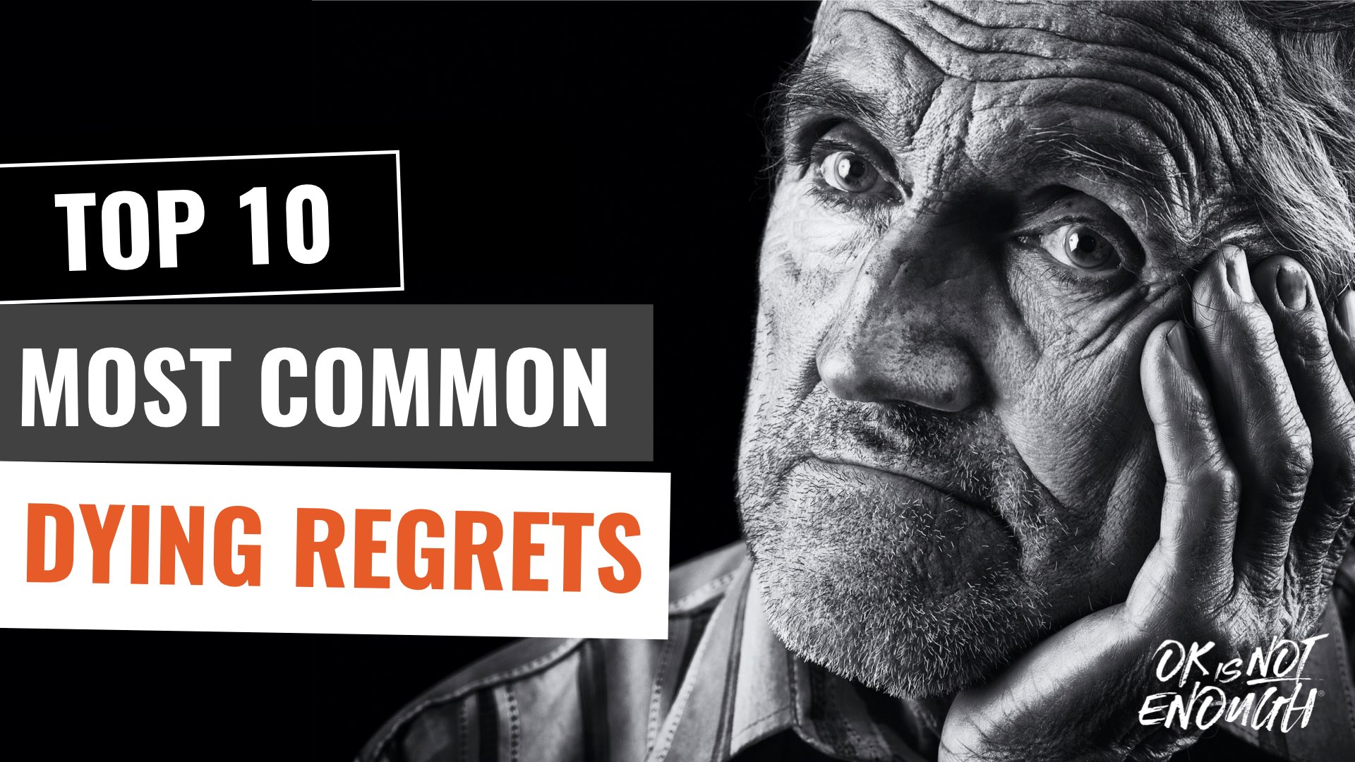 TOP 10 Most Common Dying Regrets People Have