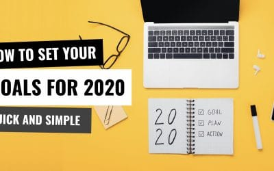 Setting Goals for 2020: Quick and Simple