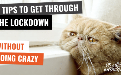 6 Tips To Get Through The Social Distancing Lockdown Without Going Crazy