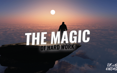The Magic of Hard Work