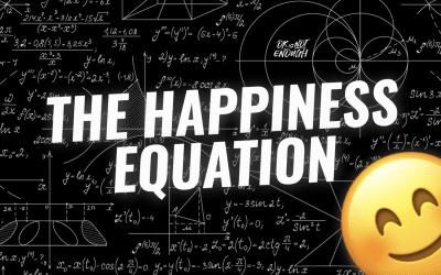 The Happiness Equation 3.0