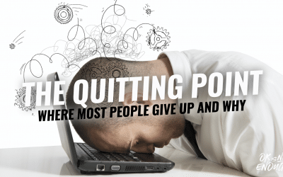 The Quitting Point – Where most people give up and why.