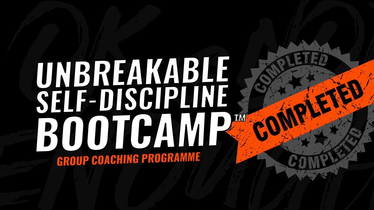 Unbreakable Self-Dscipline Bootcamp