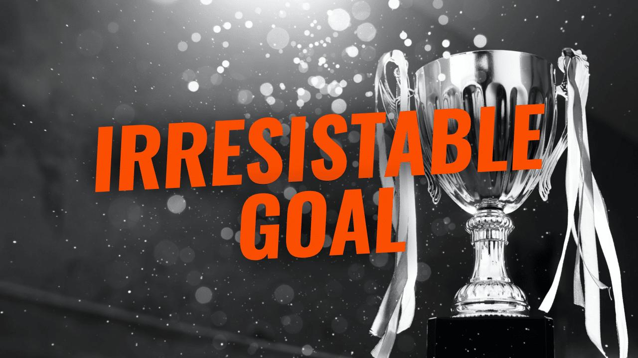 Unbreakable Self-Discipline - Irresistable Goal