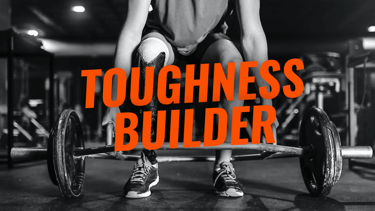 Unbreakable Self-Discipline - Toughness Builder